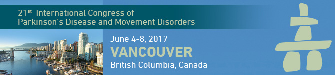 International Parkinson and Movement Disorder Society 21st International Congress, Vancouver, BC, Canada, June 4-8, 2017