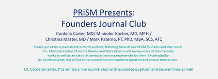PRiSM Presents: Founders Journal Club